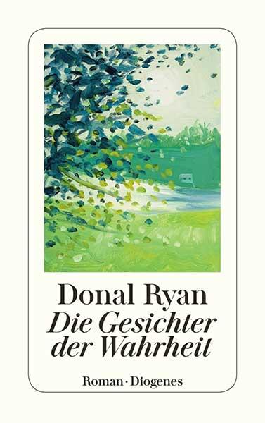 Donal Ryan Die Gesichter der Wahrheit