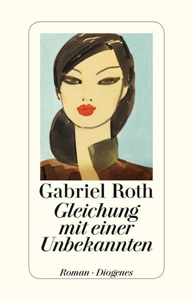 Gabriel Roth Gleichung mit einer Unbekannten