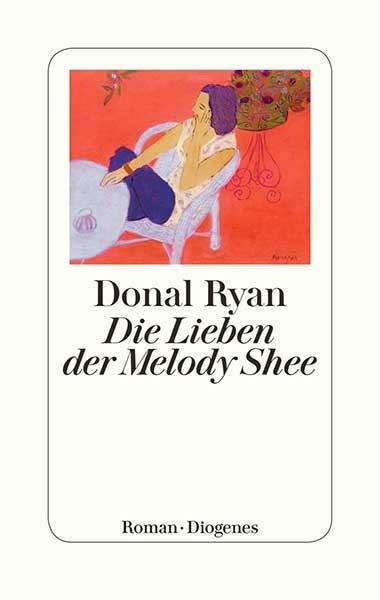 Donal Ryan Die Lieben der Melody Shee
