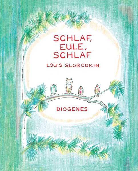 Louis Slobodkin Schlaf, Eule, schlaf