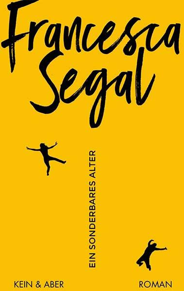 Francesca Segal Ein sonderbares Alter